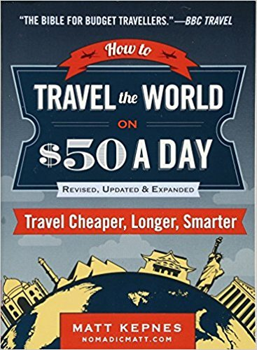 Travel the World on $50 a Day Books for Digital Nomads