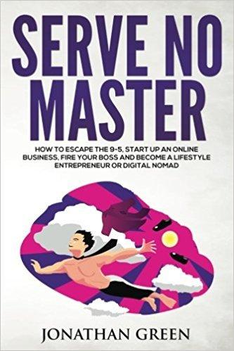 Serve No Master Books for Digital Nomads